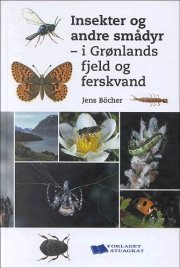insekter og andre smådyr - i grønlands fjeld og ferskvand - bog