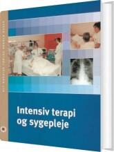 intensiv terapi og sygepleje - bog
