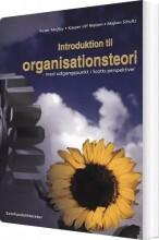 introduktion til organisationsteori med udgangspunkt i scotts perspektiver - bog