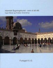 islamisk bygningskunst - som vi så det  - 2.udgave