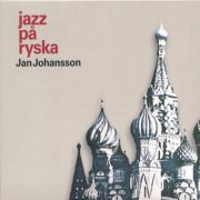 Image of   Jan Johansson - Jazz På Ryska / Russian Folks - CD