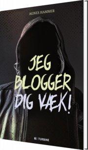 jeg blogger dig væk - bog