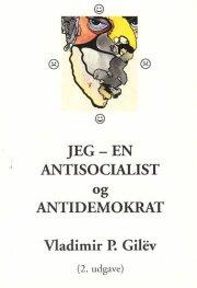 jeg - en antisocialist (antikommunist) og antidemokrat - bog
