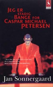 jeg er stadig bange for caspar michael petersen - bog