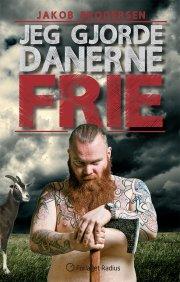 jeg gjorde danerne frie - bog