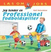 jeg kender en professionel fodboldspiller - bog