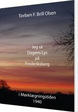jeg så dagens lys på frederiksberg - bog