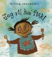 jeg vil ha' fisk! - bog