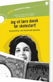 jeg vil lære dansk før skolestart! - bog