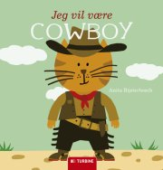 jeg vil være cowboy - bog