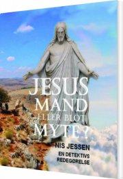 jesus - mand eller blot myte ? - bog