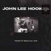 john lee hooker - various tv shows live 1970 feat. the doors in roadhouse blues - Vinyl / LP