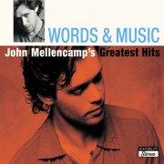 john mellencamp - words and music (john mellencamp's greatest hits) [remastered] - cd