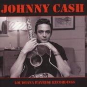 johnny cash - louisiana hayride recordings - Vinyl / LP