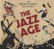 the bryan ferry orchestra - the jazz age - cd