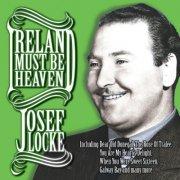 josef locke - ireland must be heaven - cd