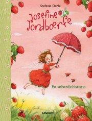 josefine jordbærfe - en solstrålehistorie - bog