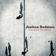 joshua redman - walking shadows - cd