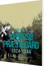 julen i vedersø præstegård 1924-1944 - bog