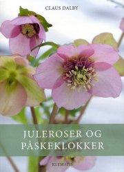 juleroser og påskeklokker - bog