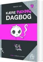 kære fucking dagbog - bog