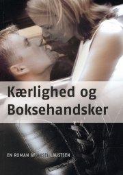 kærlighed og boksehandsker - bog