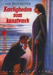 kærligheden som kunstværk - bog