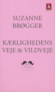 kærlighedens veje & vildveje - bog