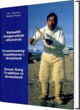 trommesangstraditionen i grønland - bog