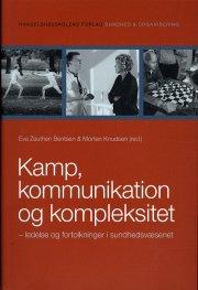 kamp, kommunikation og kompleksitet - bog