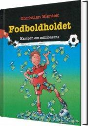 fodboldholdet 6 - kampen om millionerne - bog