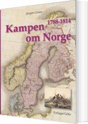 kampen om norge 1788 - 1814 - bog