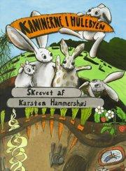 Image of   Kaninerne I Hulebyen - Karsten Hammershøj - Cd Lydbog