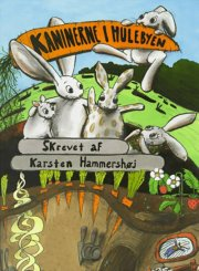 kaninerne i hulebyen - CD Lydbog