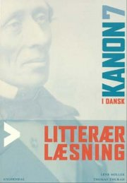 kanon i dansk 7. litterær læsning - bog