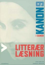 kanon i dansk 9. litterær læsning - bog