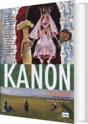 kanon i folkeskolen, dansk til mellemtrinnet, bd.1 - bog