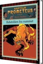 kaptajn prometeus - ildstrålen fra rummet - bog
