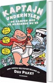kaptajn underhyler 2 - og kampen mod de hvæsende wc'er - bog