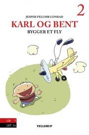 karl og bent #2: karl og bent bygger et fly - bog