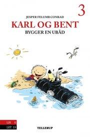 karl og bent #3: karl og bent bygger en ubåd - bog