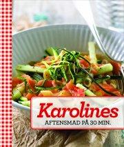 karolines aftensmad på 30 minutter - bog