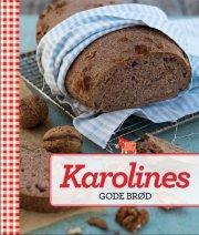 karolines gode brød - bog