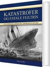 katastrofer og fatale fejltrin - bog