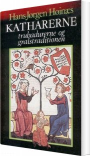 katharerne, trubadurerne og gralstraditionen - bog