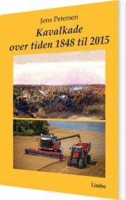 kavalkade over tiden 1848 til 2015 - bog