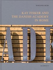kay fisker and the danish academy in rome - bog