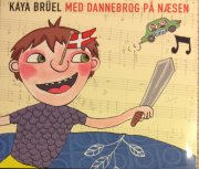 kaya brüel - med dannebrog på næsen - cd