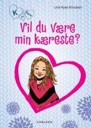 k for klara 2: vil du være min kæreste? - bog