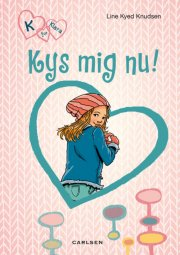 k for klara 3: kys mig nu! - bog